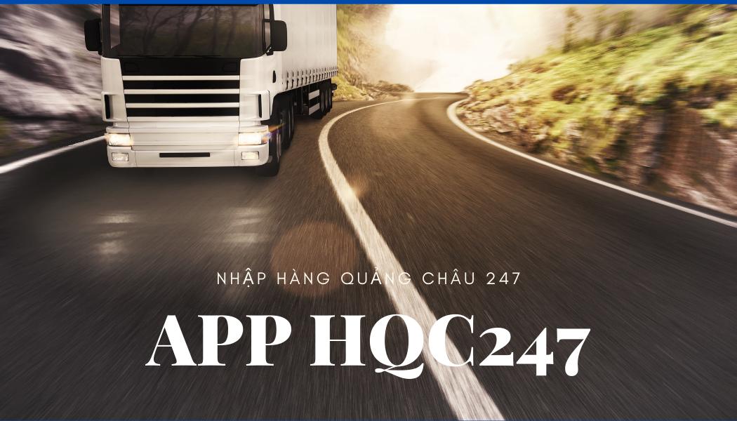 Anh co chu nhap hang quang chau 247 co app HQC247