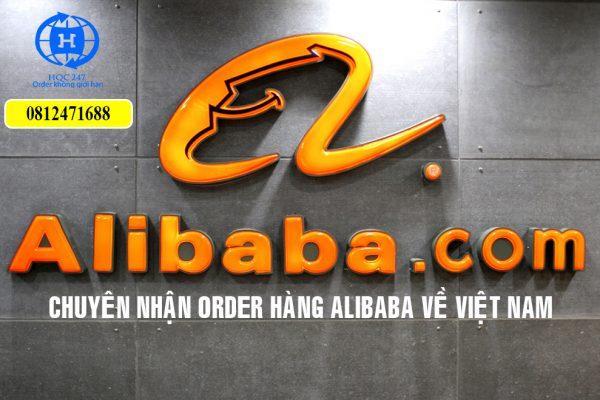 chuyen nhan order hang alibaba ve viet nam gia re an toan