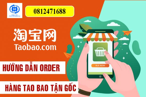 huong dan order hang taobao tan goc gia tot nhat ve viet nam
