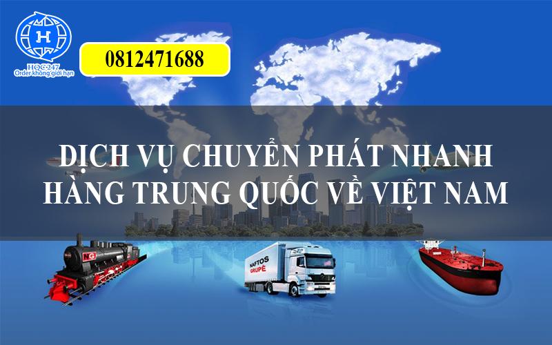 Dịch vụ Chuyển Phát Nhanh Hàng Trung Quốc về Việt Nam