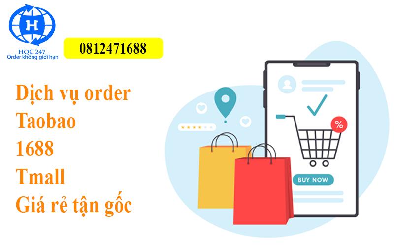 Dịch Vụ Order Taobao 1688 Tmall Giá Rẻ Tận Gốc Uy Tín